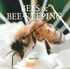 Bees and Bee-Keeping by Derek Hall (2010, Paperback)