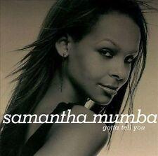 Gotta Tell You by Samantha Mumba CD New