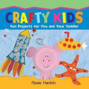 Crafty-Ninos-Por-Rosie-Hankin-Nuevo-Libro-Gratis-amp-Libro-en-Rustica