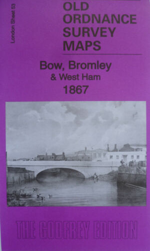 OLD ORDNANCE SURVEY DETAILED MAPS BOW BROMLEY WEST HAM LONDON 1867 SHEET 53 NEW