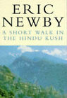 A Short Walk in the Hindu Kush by Eric Newby (Paperback, 1981)