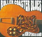 Roller Coaster Blues [Digipak] by The Ron Spencer Band (CD, 2009, Real Time Records)
