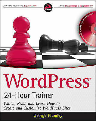 1 of 1 - WordPress 24-Hour Trainer: Watch, Read, and Learn How to Create and Customize...