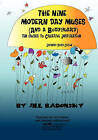 The Nine Modern Day Muses (and a Bodyguard) Third Edition by Jill Badonsky (Paperback / softback, 2010)