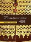 Patterns of World History: Volume One: To 1600 with Sources by George B Stow, Charles A Desnoyers, Peter Von Sivers (Paperback / softback, 2014)