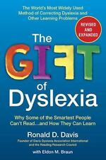 The Gift of Dyslexia: Why Some of the Smartest People Can't Read...and How They