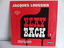 JACQUES LOUSSIER CHRISTIAN GARROS PIERRE MICHELOT Play Bach N°1 153905