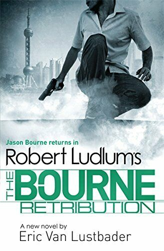 1 of 1 - Robert Ludlum's The Bourne Retribution (Bou... by Van Lustbader, Eric 1409149250