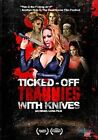Ticked off Trannies With Knives 0853937002445 With Willam Belli DVD Region 1