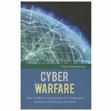 Praeger Security International Ser.: Cyber Warfare : How Conflicts in...
