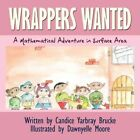 Wrappers Wanted a Mathematical Adventure in Surface Area 9781438974682