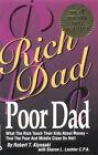 Rich Dad, Poor Dad by Robert T. Kiyosaki, Sharon L. Lechter (Paperback, 2000)