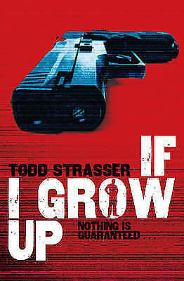 1 of 1 - If I Grow Up by Todd Strasser (Paperback) New Book