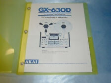AKAI GX-630D  REEL TO REEL TAPE DECK OPERATOR'S MANUAL FREE SAME DAY SHIPPING