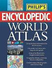 Philip's Encyclopedic World Atlas: A-Z Country by Country by Octopus Publishing Group (Hardback, 2006)