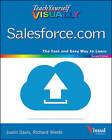 Teach Yourself Visually Salesforce.Com by Justin Davis, Richard Wentk, Kristine Curington (Paperback, 2015)