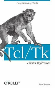 Details about Tcl/Tk Pocket Reference: Programming Tools by Paul Raines