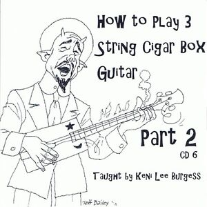 Cigar-Box-Guitar-CD-6-3-string-video-lesson-Part-2-folk-craft-project-keni-lee