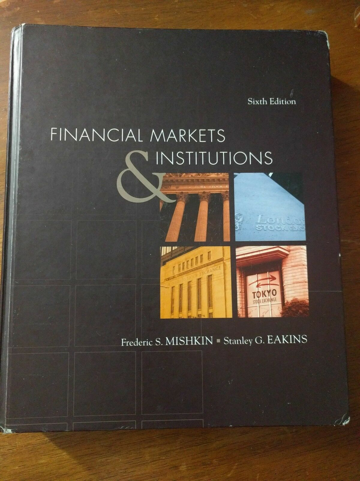 Financial Markets and Institutions by Frederic S. Mishkin, Stanley G. Eakins  and Mishkin (2008, Hardcover) | eBay