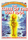 Curse of the Lost Idol by Graham Round, Gaby Waters (Paperback, 1987)