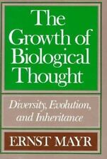 The Growth of Biological Thought: Diversity, Evolution, and Inheritance by Mayr