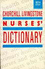 Churchill Livingstone Nurse's Dictionary by Elsevier Health Sciences (Paperback, 1989)
