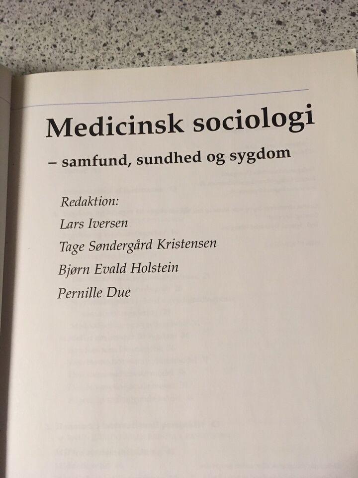 Medicinsk sociologi, Lars Iversen, år 2004