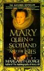 Mary Queen of Scotland and the Isles by Margaret George (Paperback / softback, 1997)