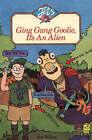 Ging Gang Goolie, it's an Alien by Bob Wilson (Paperback, 1988)