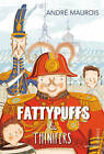 Fattypuffs and Thinifers by Andre Maurois (Paperback, 2013)