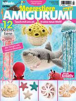 Amigurumi Zeitschrift 2017 : Mein Deko- und Bastelspa?, Zeitschrift eBay