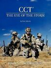 Cct-The Eye of the Storm: Volume II - The Gwot Years by Gene Adcock (Paperback / softback, 2012)