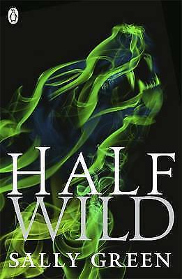 1 of 1 - Half Wild by Sally Green (Paperback, 2015)