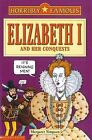 Elizabeth I and Her Conquests by Margaret Simpson (Paperback, 2006)