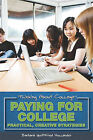 Paying for College: Practical, Creative Strategies by Barbara Gottfried Hollander (Hardback, 2010)