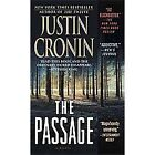 The Passage Trilogy: The Passage Bk. 1 by Justin Cronin (2012, Paperback)