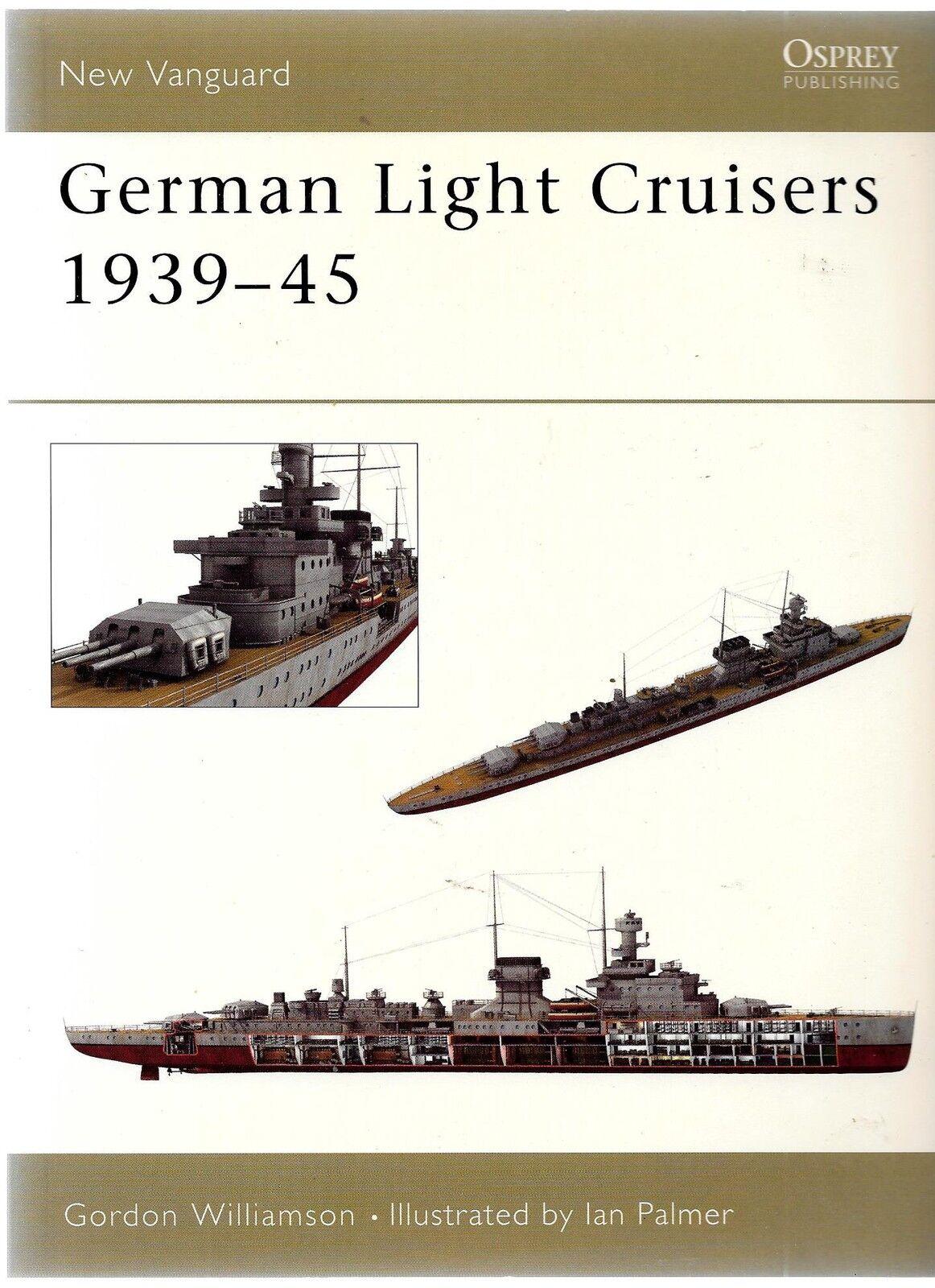 Osprey Vanguard 84 , Alemán Luz Cruisers 1939-45, Tapa Tapa Tapa Blanda Referencia  autorización