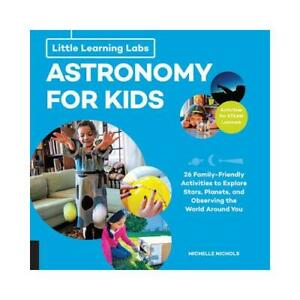 Astronomy-for-Kids-by-Michelle-Nichols-author