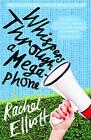 Whispers Through a Megaphone by Rachel Elliott (Paperback, 2016)