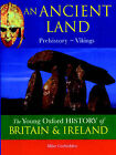 An Ancient Land: Prehistory-Vikings by Mike Corbishley (Paperback, 2001)