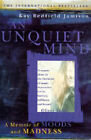 An Unquiet Mind by Kay Redfield Jamison (Paperback, 1997)