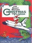 The Night Before Christmas in Florida by Sue Carabine and Rochelle Lynn Holt (2000, Hardcover, Illustrated)