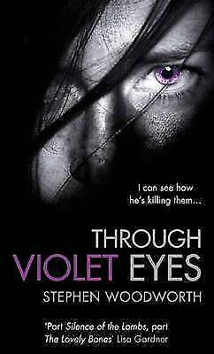 Woodworth, Stephen, Through Violet Eyes: Number 1 in series, Very Good Book