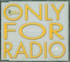 Only For Radio Novembre 2003 - Madonna/Britney Spears/Lucio Dalla/Venditti Cd M