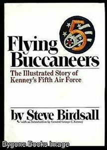Flying-Buccaneers-The-Illustrated-Story-of-Kenney-039-s-Fifth-Air-Force
