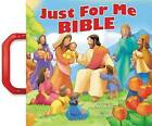 Just for Me Bible by Thomas Nelson (Board book, 2015)