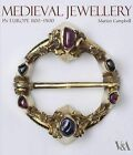 Medieval Jewellery: In Europe 1100-1500 by Marian Campbell (Hardback, 2009)
