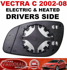VAUXHALL-VECTRA-C-ELECTRIC-HEATED-WING-MIRROR-GLASS-DRIVERS-OFF-SIDE-CDTI-SXI