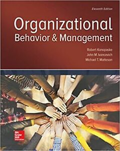 Organizational Behavior and Management 11th Edition PRINTABLE DOWNLOAD Textbook