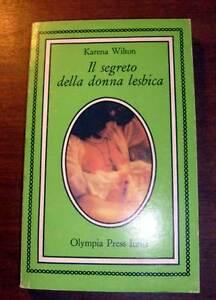 IL-SEGRETO-DELLA-DONNA-LESBICA-KARENA-WILTON-OLYMPIA-PRESS-ITALIA-CULTURA-LESBO